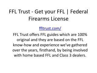 FFL Trust - Get your FFL | Federal Firearms License