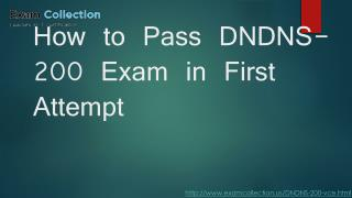 Examcollection DNDNS-200 Exam Questions