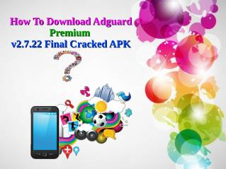 How To Download Adguard Premium v2.7.22 Final Cracked APK?