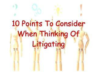 10 points to consider when thinking of litigating-Aschfords Law