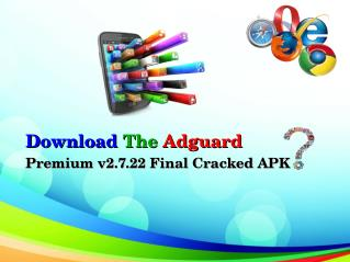 Download The Adguard Premium v2.7.22 Final Cracked APK?
