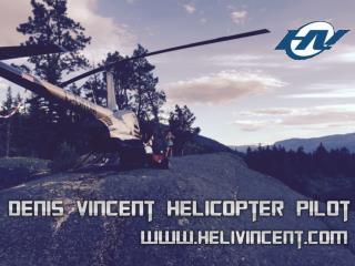 Denis vincent Helicopter Pilot