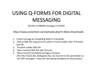 USING Q-FORMS FOR DIGITAL MESSAGING