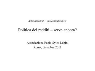 Antonella Stirati   Universit  Roma Tre  Politica dei redditi   serve ancora