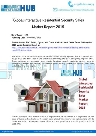Global Interactive Residential Security Sales Market Report 2016