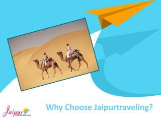 Why Choose Jaipurtraveling