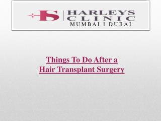 13 Things To Do After a Hair Transplant Surgery