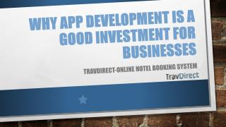 Why App Development is a Good Investment for Businesses