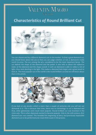 Characteristics of Round Brilliant Cut