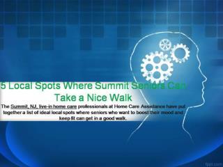 5 Local Spots Where Summit Seniors Can Take a Nice Walk