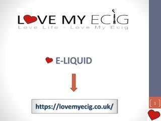 E-juices Vapour Liquid UK - LoveMyECIG