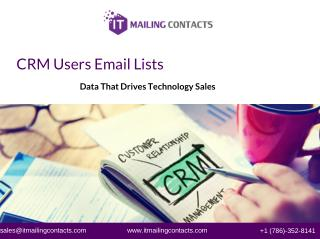 CRM Users List | IT Mailing Lists