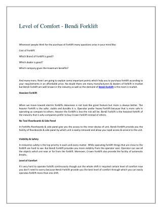 Level of Comfort - Bendi Forklift
