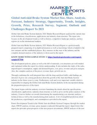 Anti-skid Brake System Market Segmentation and Global Forecast To 2021