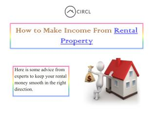 How to Make Income from Rental Property | CIRCL