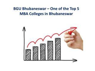 BGU Bhubaneswar – One of the Top 5 MBA Colleges in Bhubaneswar