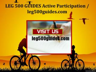 LEG 500 GUIDES Active Participation /leg500guides.com