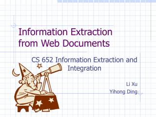Information Extraction from Web Documents