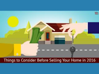Things to Consider Before Selling your Home in 2016