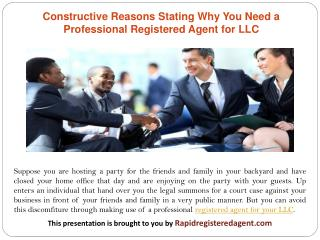 Constructive Reasons Stating Why You Need a Professional Registered Agent for LLC