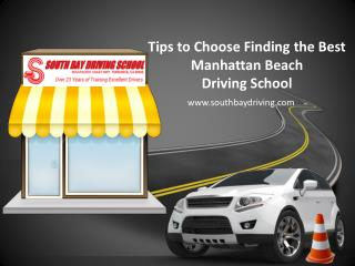 Tips to Choose Finding the Best Manhattan Beach Driving School