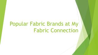 Popular Fabric Brands at My Fabric Connection