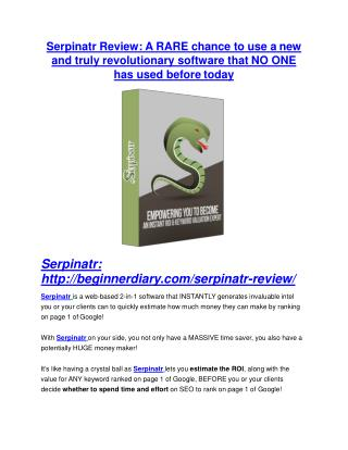 Serpinatr review - Serpinatr top notch features