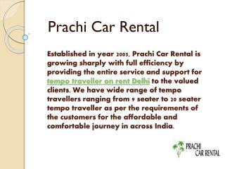 Hire 9 Seater to 20 Seater Tempo Traveller in Delhi