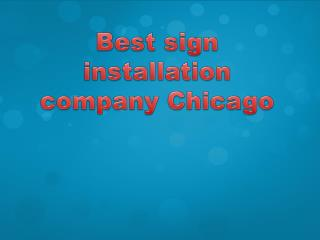 Best sign installation company Chicago