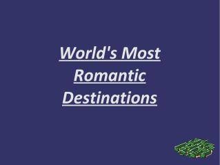 Melinda Granhold - Worlds Most Romantic Destinations