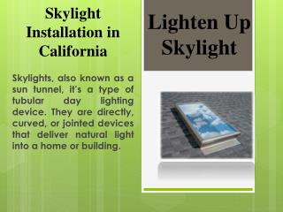 Best Skylight Installation by Lightenup Skylight
