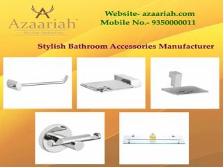 Stylish Bathroom Accessories Manufacturer Noida