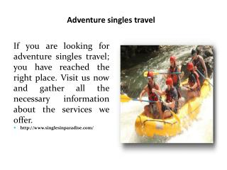 Adventure singles travel