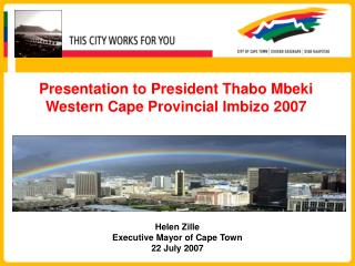 Presentation to President Thabo Mbeki Western Cape Provincial Imbizo 2007