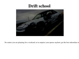 Where to drift