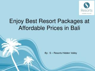 Enjoy best resorts packages at affodable prices in bali