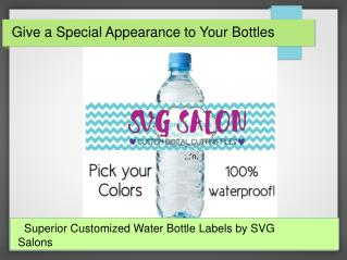 SVG Salon- Complete Guidelines to Customize the Water Bottles