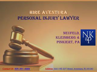 Hire Aventura Personal Injury Lawyer