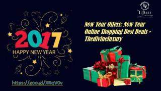 New Year Offers : New Year Gifts Online Shopping Best Deals - Thedivineluxury