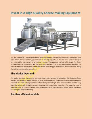 Invest in A High-Quality Cheese making Equipment