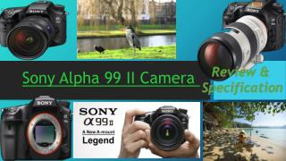 Sony alpha 99 II camera Specifications