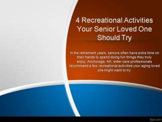 4 Recreational Activities Your Senior Loved One Should Try