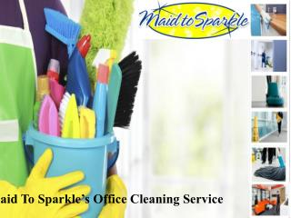 Maid To Sparkle's Office Cleaning Service