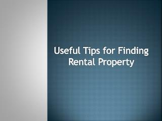 Useful Tips for Finding Rental Property