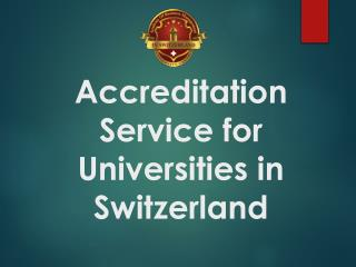 Accreditation Service for Universities in Switzerland