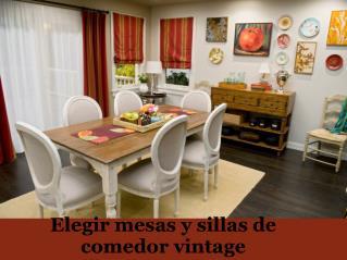 Elegir mesas y sillas de comedor vintage