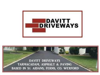 Top Paving Contractors Company in Wexford and Wicklow
