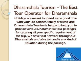 Dharamshala Tour Packages from Delhi, Dharamshala Weekend getaways from Delhi