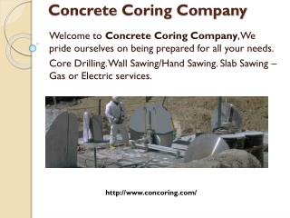 Concrete Coring Company - Concrete Coring and Concrete Cutting