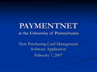 PAYMENTNET  at the University of Pennsylvania